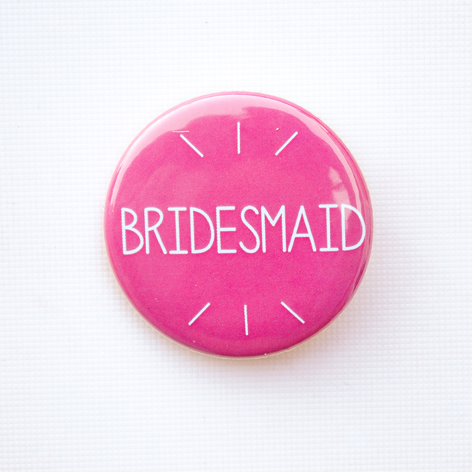 Bridesmaid Pink Badge